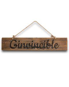 Ginvincible Rustic Wooden Message Plaque